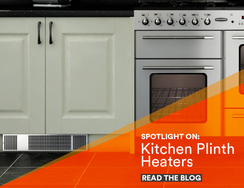 Spotlight on: Kitchen Plinth Heaters - read the blog